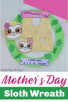 Homemade Mother's Day Craft – Sloth Wreath This is Heartwarming DIY Mother's Day Card that your kids can actually make! A great craft to celebrate moms and grandmas! Sleepy Adorable Sloths pair perfectly with a homemade paper plate wreath. Homemade Crafts, Crafts To Make, Fun Crafts, Crafts For Kids, Mothers Day Crafts, Happy Mothers Day, Diy Baby Gifts, Baby Shower Gifts, Baby Sloth