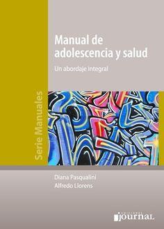 Manual De Adolescencia Y Salud   #Pediatria #Psiquiatria #LibrosdePediatria #Medicina #Librosdemedicina #AZMedica