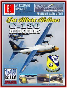 C-130 Hercules Blue Angels Fat Albert 1:48 Scale Digital Paper Model ...available at papermodelshop.com  ...Price $10.00
