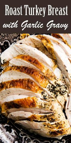 Roast Turkey Breast with Roasted Garlic Gravy ~ Roasted turkey breast with a rich gravy made with roasted garlic and pan drippings. Fun Easy Recipes, Easy Meals, Cheap Recipes, Simply Recipes, Healthy Meals, Yummy Recipes, Cooking Recipes, Healthy Recipes, Thanksgiving Recipes