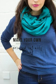 Make your own printed infinity scarf