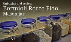 Unboxing and Review - Bormioli Rocco Fido 2L Mason Jar
