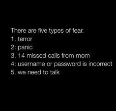 I don't care how old you are... multiple missed calls from your mother will always freak you out!