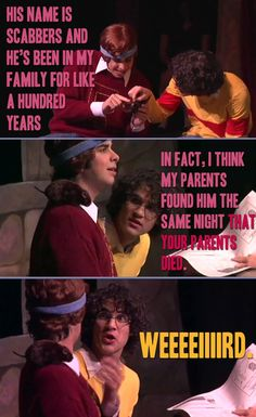 He's been in my family for like, 100 years.  In fact, I think my parents found him the same night that your parents died.  Starkid's Ron math:  11 years now equals 100.