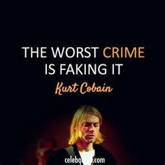 Kurt Cobain Quote (About real fake crime) Nirvana Quotes, Kurt Cobain Quotes, Nirvana Songs, Nirvana Kurt Cobain, Lyric Quotes, Sad Quotes, Words Quotes, Lyrics, Qoutes