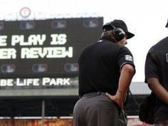 When fans see red, MLB men in blue may soon explain replays