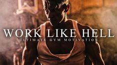 WORK LIKE HELL - Best Gym Training Motivation Training Motivation, Gym Training, Gym Motivation, Best Motivational Speakers, Motivational Videos, Best Gym, You Gave Up, Body Weight, Work Hard