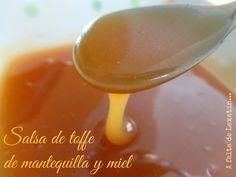 A falta de Lexatín... buenas son tortas: Salsa rápida de toffe de mantequilla y miel