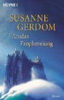 Susanne Gerdom - Anidas Prophezeiung