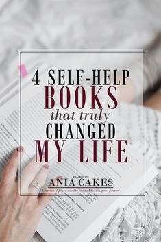 4 self-help books that truly changed the way I look at life.