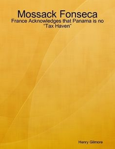"""Mossack Fonseca: France Acknowledges that Panama is no """"Tax Haven"""""""