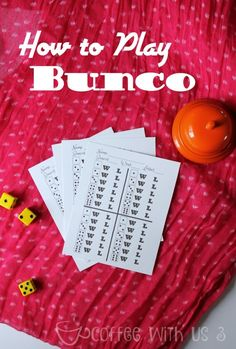 Find out how to play Bunco, and what you'll need to have a fabulous, fun Bunco party with friends! Bunco is a great game for a crowd! Family Card Games, Fun Card Games, Card Games For Kids, Party Games, Trivia Games, Dice Games, Activity Games, Games To Play, Bunco Game