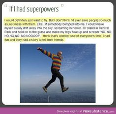 If I had Superpowers