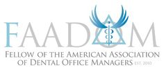 Our Administrative team leader, Lisa Echols, earned her fellowship with the Americian Academy of Dental Office Managers last year!