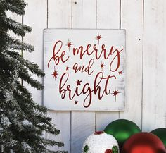 Time to start thinking of decorating? We are! See more at https://www.etsy.com/shop/SignsStuffnThings/items?section_id=13351910  'be #merry & bright'  We just love this #sign, simple and pretty. We are offering a combination of colors, see photos.  All text and design will be done in glittered vinyl.  ... #handmade #christmassigns #elfchristmas #elfmovie #reindeernames #christmasdecor #holiday #quote #bright