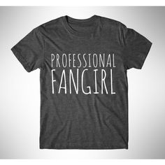Professional Fangirl Womens Tee Womens Graphic Tshirt Womens Graphic... ($14) ❤ liked on Polyvore featuring tops, t-shirts, black, women's clothing, print t shirts, tee-shirt, neon t shirts, metallic shirt and silver shirt