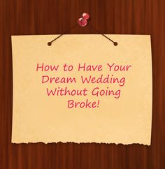 How to Have a Dream Wedding Msg
