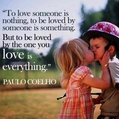 To love someone is nothing