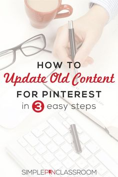 Do you have old posts that need updating? Learn how to update old content for Pinterest in 3 easy steps. @simplepinmedia