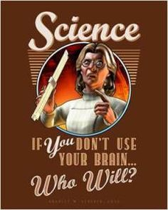 Mad Scientist Billboards - These Retro Science Posters from Retropolis are Charming & Cautionary (GALLERY) Science Jokes, Mad Science, Physical Science, Science Lessons, Science Education, Life Science, Science Posters, Science Cartoons, Science Chemistry