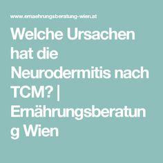 Welche Ursachen hat die Neurodermitis nach TCM? | Ernährungsberatung Wien
