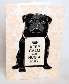 Keep Calm Black Pug Greeting Card