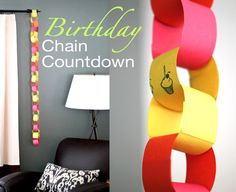 Counting Down with Kids Too Young for Calendars--bday chain countdown