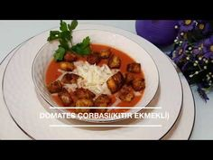 Domates Çorbası(Kıtır ekmekli(Kruton))(Çorba Tarifi) Videolu Tarif Meat, Chicken, Food, Essen, Meals, Yemek, Eten, Cubs