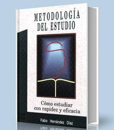 Metodología del estudio – Fabio – Hernández – Diaz – PDF – Ebook  http://librosayuda.info/2017/02/23/metodologia-del-estudio-fabio-hernandez-diaz-pdf-ebook/
