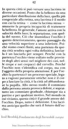 tratto da Iosif Brodskij, Fondamenta degli Incurabili, Adelphi