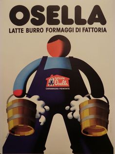 OSELLA latte burro formaggi di fattoria CARAMAGNA PIEMONTE (CN) manif. TELATO Advertising Slogans, Advertising Space, Retro Advertising, Retro Ads, Advertising Design, Vintage Advertisements, Vintage Ads, Vintage Posters, Art Deco Posters