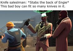 I knew what this crap was before I even clicked and read it. Lmao Tf2 Funny, Stupid Funny Memes, Funny Relatable Memes, Team Fortress 2, Valve Games, Tf2 Memes, Video Game Memes, Geek Humor, Gaming Memes