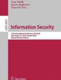 Information Security: 13th International Conference - Free eBook Online