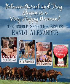 Find the Double Seduction Series at Randi Alexander's Website http://randialexander.com/books/