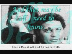 Linda Ronstadt & Aaron Neville - I Don't Know Much