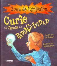 Curie y la ciencia de la radiactividad