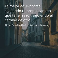 Fiodor Dostoievski (1821-1881) Novelista ruso. #citas #frases