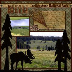 yellowstone scrapbooking page ideas. | buffaloinhaydenvalley-copy