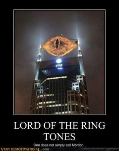demotivational posters - LORD OF THE RING TONES