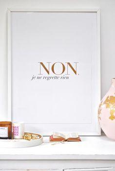 Non je ne regrette rien - Dagens Poster - Boligcious