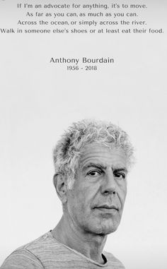 Anthony Bourdain travel quote ❤