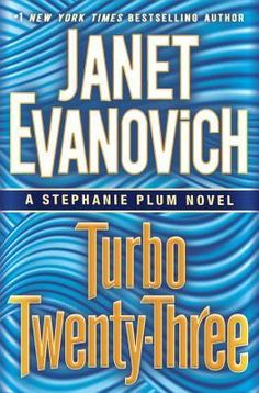 Turbo Twenty-Three by Janet Evanovich — Reviews, Discussion, Bookclubs, Lists