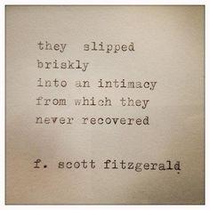 Love Scott Fitzgerald!