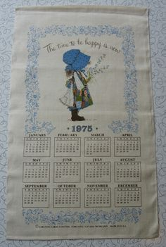 Holly Hobbie 1975 calendar linen tea towel.