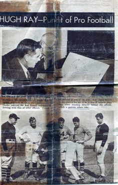 """"""" HUGH RAY---Pundit of Pro Football""""  So said The Washington Post in a 1941 pictorial article. The first picture shows Ray explaining """"Referee Techniques: Hugh Ray, bald-headed chap with the specs, and Commissioner Elmer Layden contrast the Red Friesell technique for refereeing with that of other officials."""
