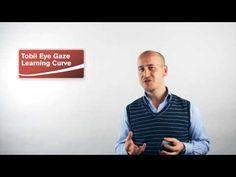 The Tobii Eye Gaze Learning Curve - YouTube
