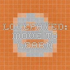 LovePhyEd: Move to Learn