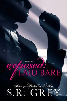 Exposed: Laid Bare by S.R. Grey ♥ Book Blitz & GIVEAWAY ♥ (Erotic Paranormal Romance)