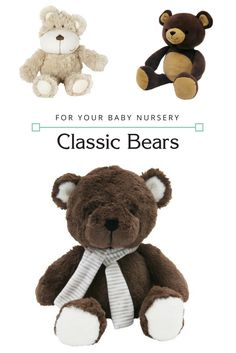 Classic bear toys make any baby nursery special!