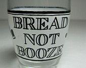 Vintage Shot Glass Barware Bread not Booze Vote Dry